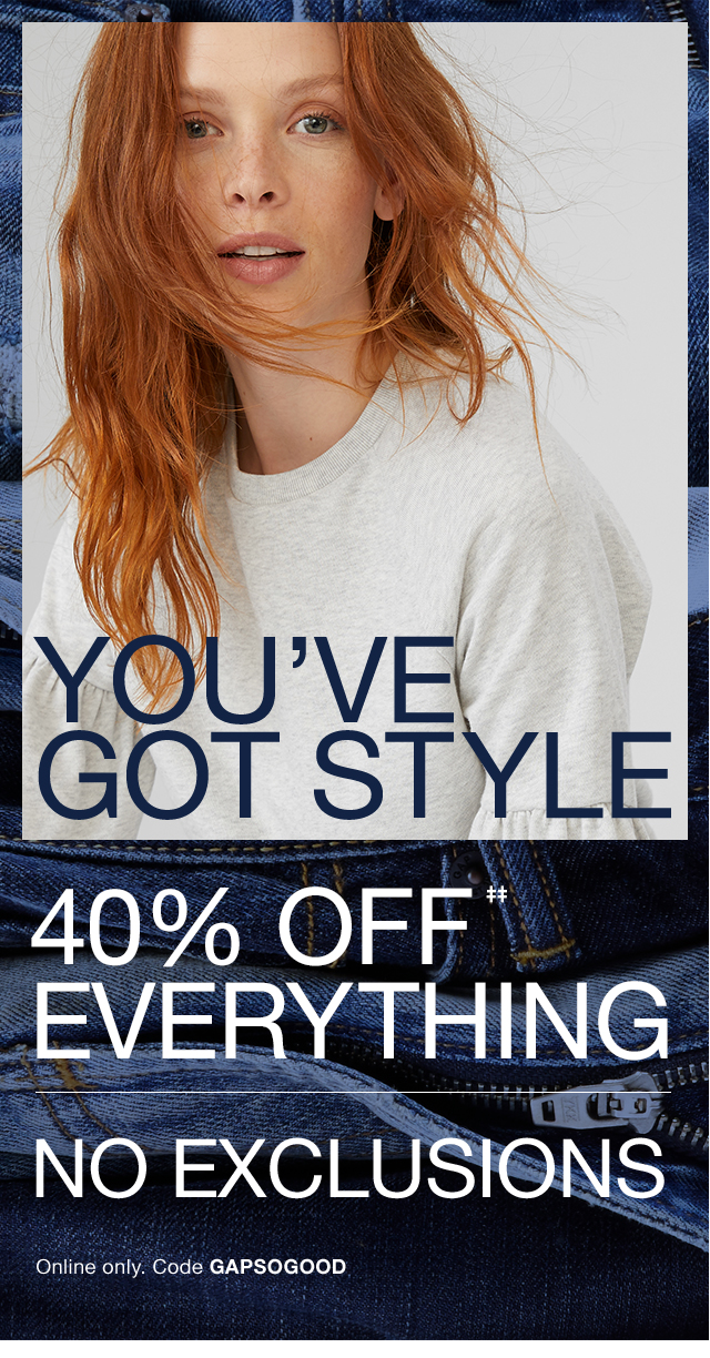 YOU'VE GOT STYLE | 40% OFF‡‡ EVERYTHING